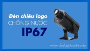 Đèn chiếu logo chống nước IP67